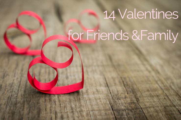 14 Creative Valentines For Friends and Family