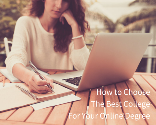 How to Choose The Best College For Your Online Degree